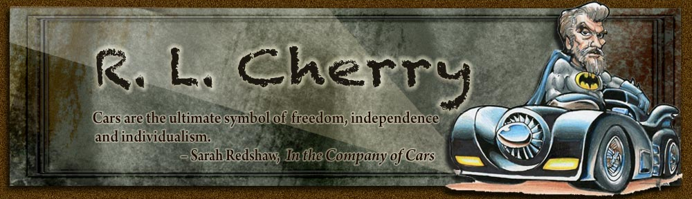 R. L. Cherry: Cars are the ultimate symbol of freedom, independence and individualism.   Sarah Redshaw, In the Company of Cars