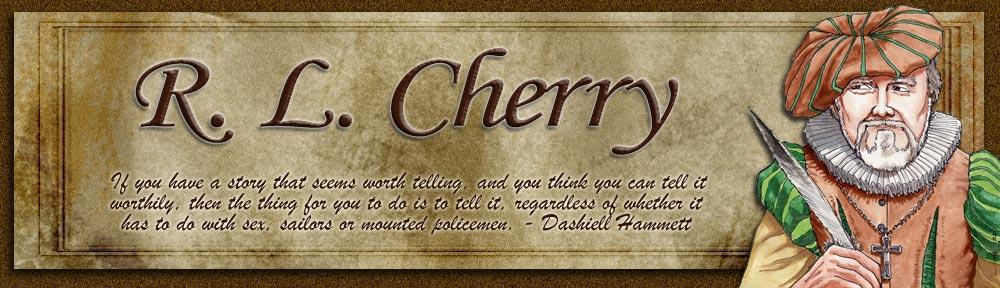 R.L. Cherry, scribe
